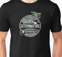 Legendary Exterminators Unisex T-Shirt