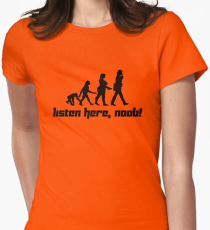 Listen here, noob! Womens Fitted T-Shirt