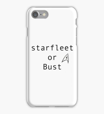 Starfleet or Bust iPhone Case/Skin
