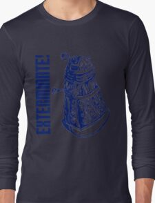 EXTERMINATE! (With Caption) Long Sleeve T-Shirt