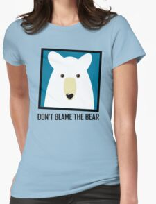 DON'T BLAME THE POLAR BEAR Womens Fitted T-Shirt