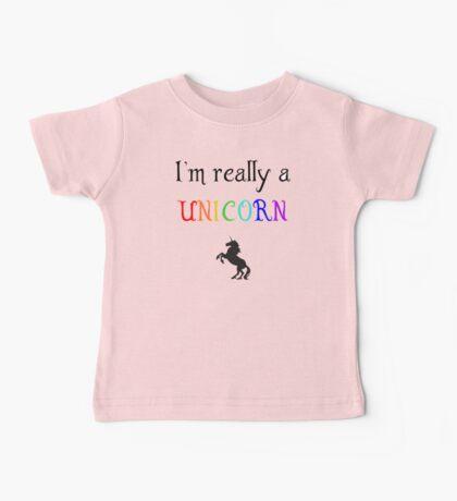 I'm really a unicorn Baby Tee