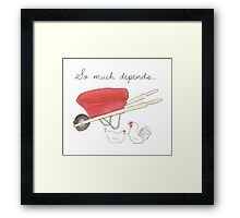 So Much Depends Framed Print