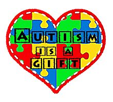 Autism is a gift <3 Supporting autism. Photographic Print