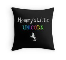Mommy's Little Unicorn Throw Pillow