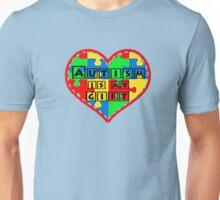 Autism is my gift <3 Supporting autism. Unisex T-Shirt