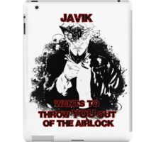 Uncle Javik wants you iPad Case/Skin