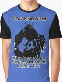 In the middle of some calibrations Graphic T-Shirt