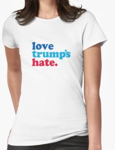 Love Trump's Hate Womens Fitted T-Shirt