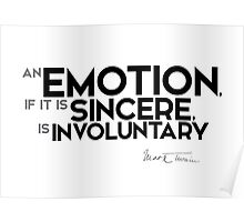 emotion is involuntary - mark twain Poster