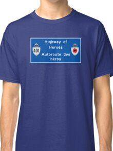 """Highway of Heroes"" Sign, Ontario, Canada Classic T-Shirt"