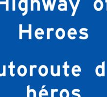 """Highway of Heroes"" Sign, Ontario, Canada Sticker"