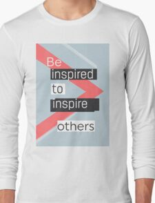 Be inspired to inspire others AVANT vers Long Sleeve T-Shirt