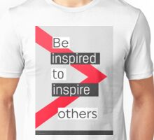 Be inspired to inspire others Modeca vers Unisex T-Shirt