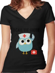 Professions Owl Nurse I Call the Shots Women's Fitted V-Neck T-Shirt