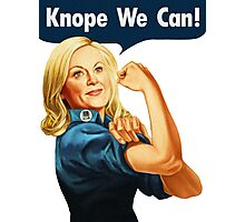Knope We Can! // Parks & Recreation  Photographic Print