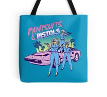 Pantsuits and Pistols Tote Bag