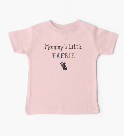 Mommy's Little Faerie Baby Tee