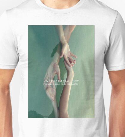 Unbreakable vow Unisex T-Shirt