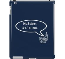 Mulder, it's me. iPad Case/Skin