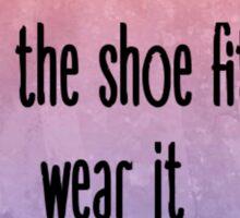 If the shoe fits // Cabinet Battle #1 Sticker