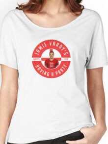 Jamie Vardy's Having A Party Women's Relaxed Fit T-Shirt