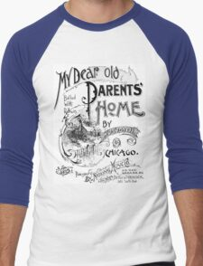 My Dear Old Parents' Home Men's Baseball ¾ T-Shirt