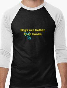 Boys Are Better In Books Men's Baseball ¾ T-Shirt