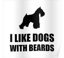 Dog Beard Schnauzer Poster