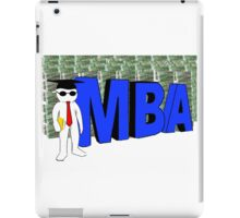 MBA MASTERS DEGREE - COLLEGE iPad Case/Skin