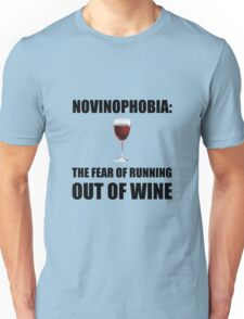 Novinophobia Wine Unisex T-Shirt