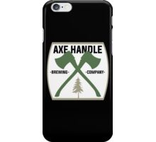 Axe Handle Beer Brewery iPhone Case/Skin