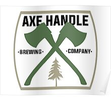 Axe Handle Beer Brewery Poster