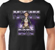 The Psychotic Biotic Unisex T-Shirt