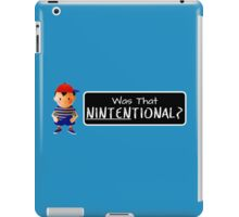 Was that Ninten-tional? iPad Case/Skin