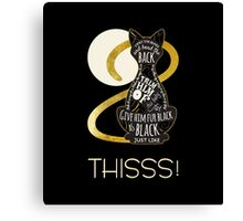 Hocus Pocus Cat Spell - Just. Like. This! Canvas Print