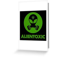 ALIENS TOXIC Greeting Card