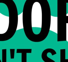 Adopt. Don't Shop. Sticker