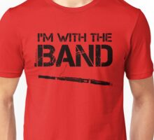 I'm With The Band - Bassoon (Black Lettering) Unisex T-Shirt