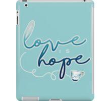 Love is hope. iPad Case/Skin