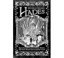 A Trip to Hades Photographic Print