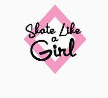 Skate Like a Girl Unisex T-Shirt