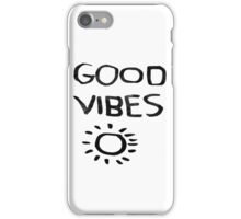GOOD VIBES! iPhone Case/Skin