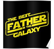 The Best Father in the Galaxy (ORIGINAL ARTIST!) Poster
