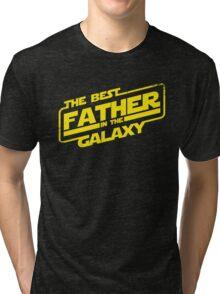 The Best Father in the Galaxy (ORIGINAL ARTIST!) Tri-blend T-Shirt