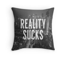 Reality Sucks Throw Pillow