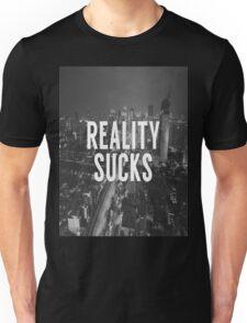 Reality Sucks Unisex T-Shirt