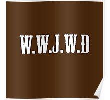 W.W.J.W.D Poster