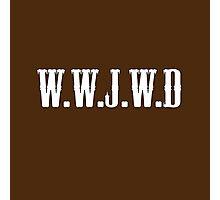 W.W.J.W.D Photographic Print