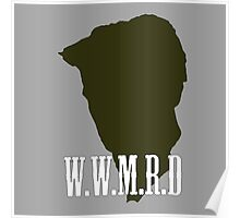 W.W.M.R.D Silhouette  Poster
